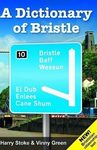 A Dictionary of Bristle