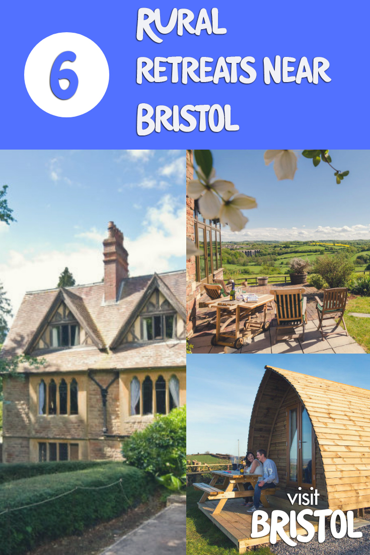 6 Places for a rural retreat near Bristol