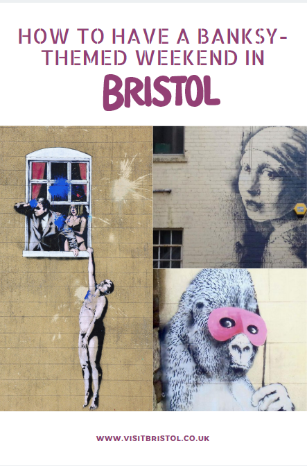 How to have a Banksy-themed weekend in Bristol