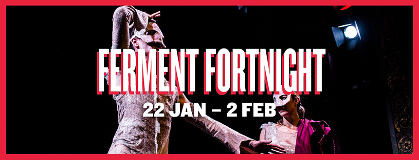 Bristol Old Vic's Ferment Fortnight returns to its rightful home in the Weston Studio