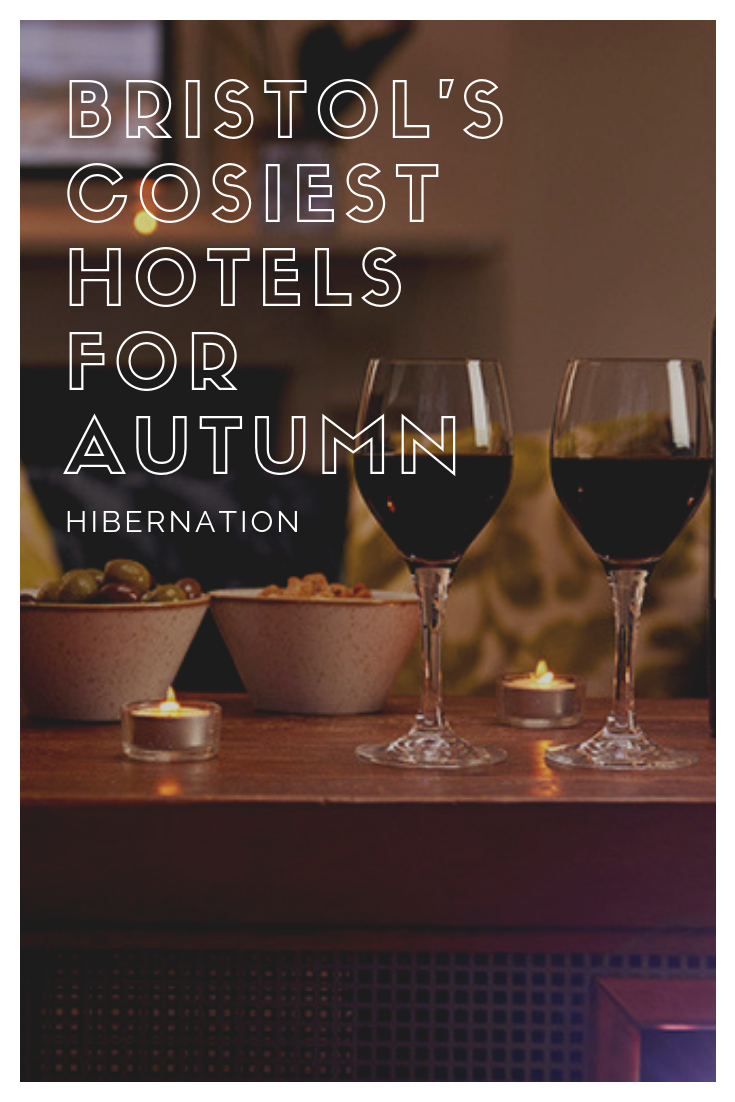 Bristol's cosiest hotels for autumn hibernation