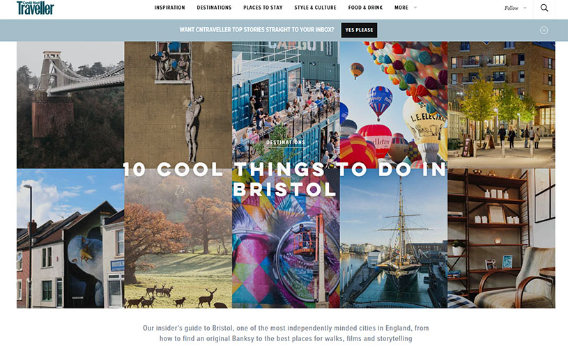 Conde Nast Traveller: 10 cool things to do in Bristol. February Media Report