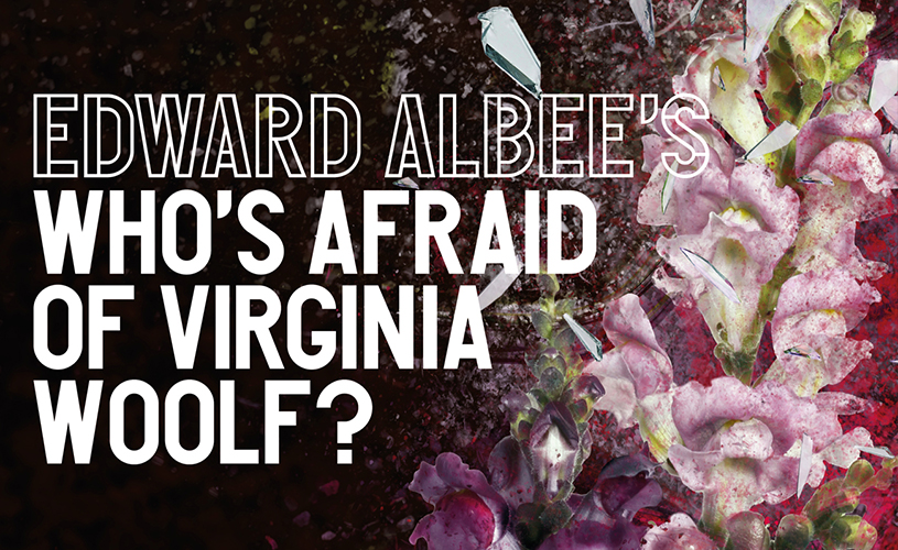 Promo image for Edward Albee's Who's Afraid of Virginia Woolf?