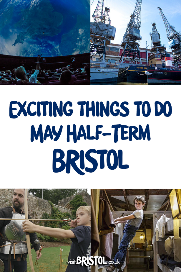 /Exciting things to do May half term in Bristol 2019