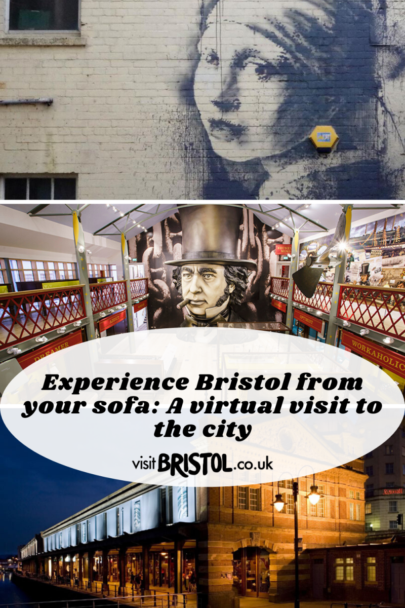 Experience Bristol from your sofa: A virtual visit to the city