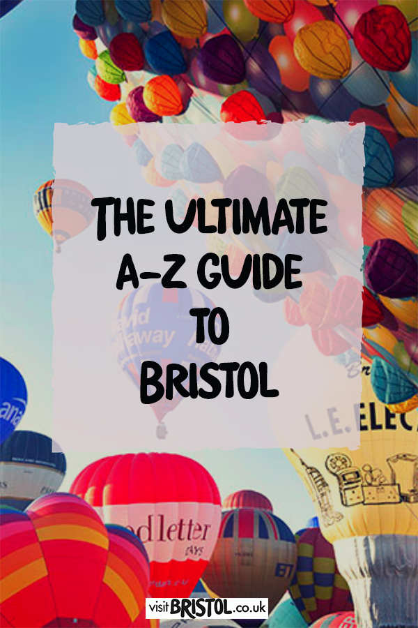 Ultimate a-z guide to bristol