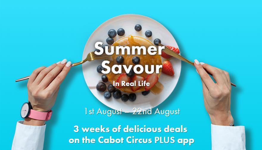 Summer Savour Foodie Fest At Cabot Circus Visit Bristol