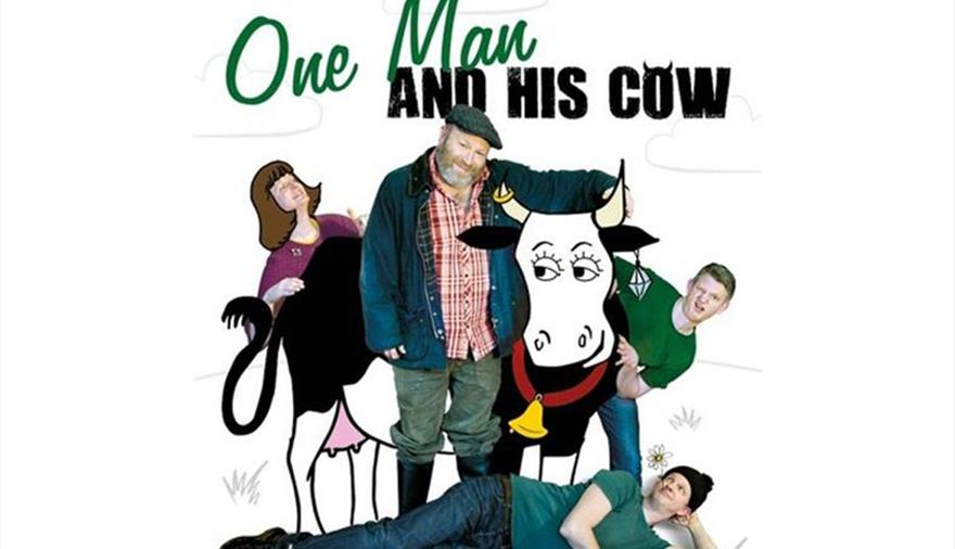 One Man & His Cow at The Wardrobe Theatre