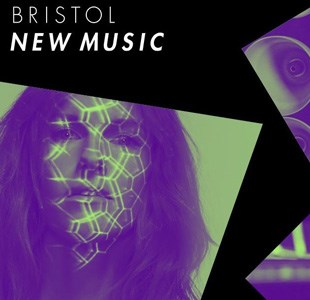Five things not to miss at Bristol New Music