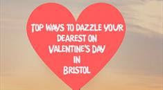 Thumbnail for Top ways to dazzle your dearest on Valentine's Day