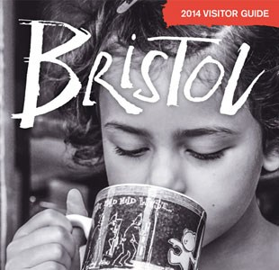 Front cover of the Official 2014 Visitor Guide for Bristol