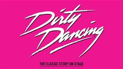 Dirty Dancing at Bristol Hippodrome