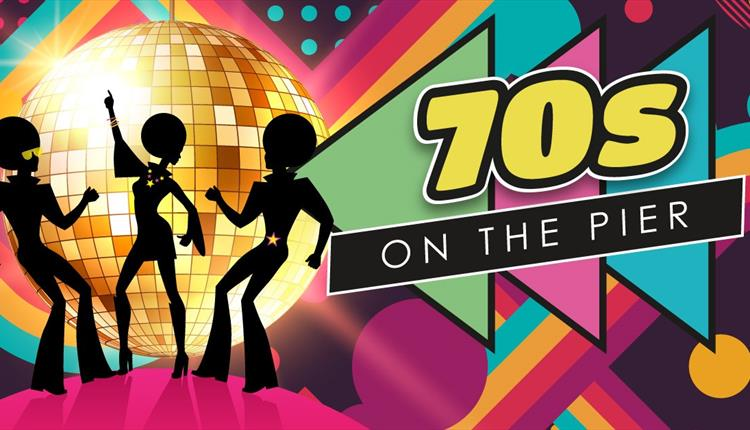 Rewind on the Pier: The 70's at The Grand Pier