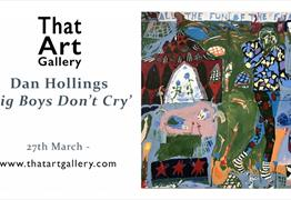 Virtual Dan Hollings : Big boys don't cry by That Art Gallery