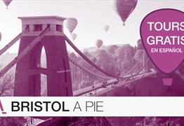 BRISTOL A PIE. Tours in Spanish