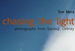 Chasing the light: photographs from Sanday, Orkney at SPACE