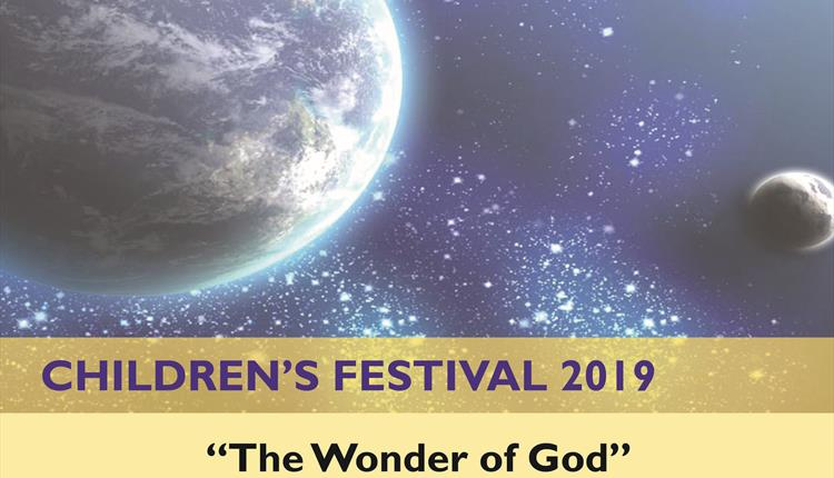 Children's Festival 2019:  The Wonder of God at Wells Cathedral