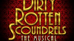 Dirty Rotten Scoundrels at the Redgrave Theatre