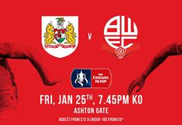 FA Cup Fourth Round: Bristol City v Bolton Wanderers