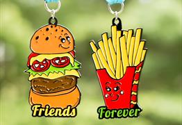 Friends Forever 5K - You are the Burger to My Fries