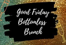 Good Friday Bottomless Brunch at Prince Street Social