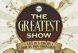 The Greatest Show Christmas Parties at The Passenger Shed