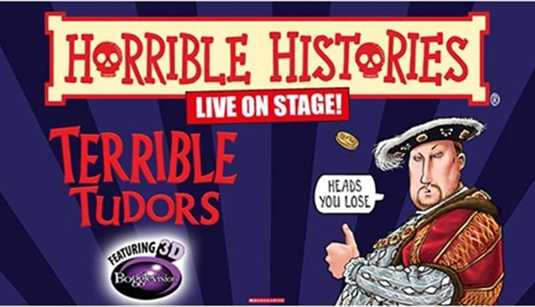 Horrible Histories - Terrible Tudors at Bristol Hippodrome