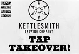 Kettlesmith Tap Takeover At King St Brew House