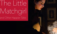 The Little Matchgirl and Other Happier Tales at Bristol Old Vic