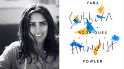 Yara Rodrigues Fowler and her Stubborn Archivist book