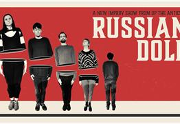 Up The Antics: Russian Doll at Bristol Improv Theatre