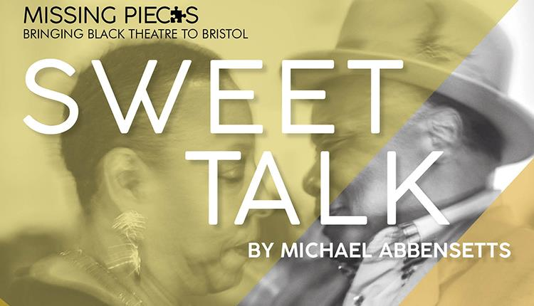 Sweet Talk by Michael Abbinsetts at The Wardrobe Theatre