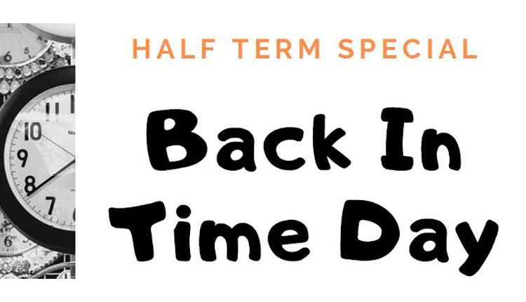 Half Term Special Back in time Day at The New Room Museum