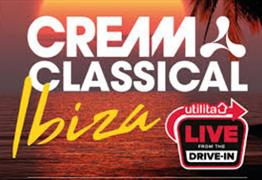Utilita Live From The Drive-In: Cream Classical Ibiza at Filton Airfield