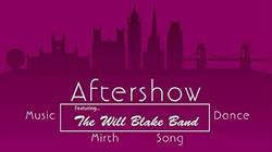 Aftershow @ the Piano Bar: The Will Blake Band at Bristol Hippodrome