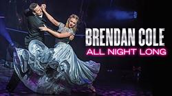 Brendan Cole: All Night Long at Bristol Hippodrome Theatre