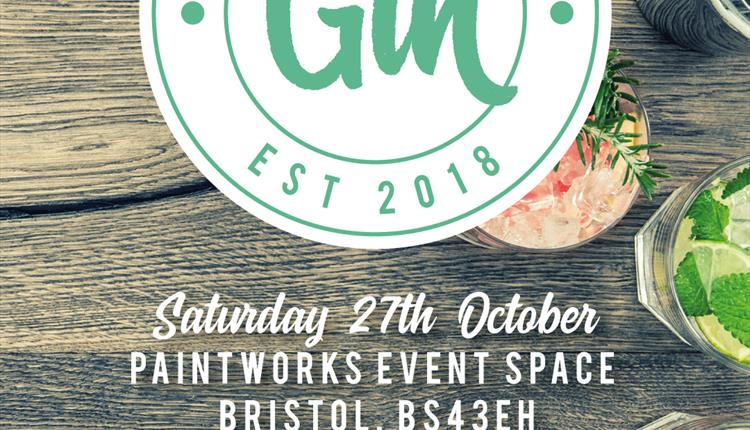 The Gin Sessions - Bristol Gin Festival at The Paintworks Event Space