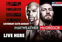 Mayweather VS McGregor LIVE at King Street Brew House