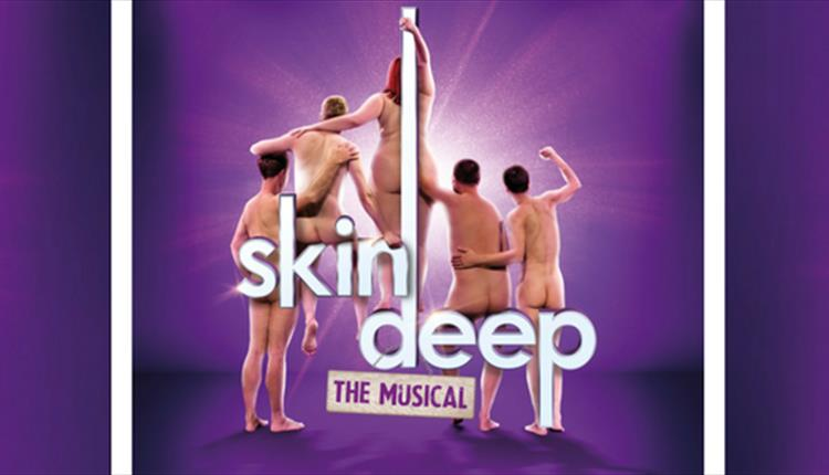 Skin Deep: The Musical at Redgrave Theatre